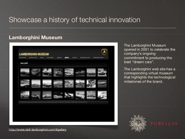 Showcase a history of technical innovation  Lamborghini Museum                                             The Lamborghini...