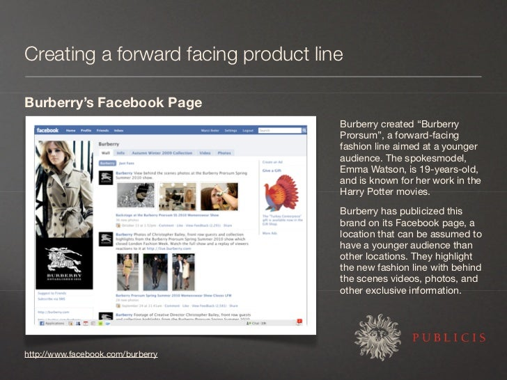 """Creating a forward facing product line  Burberry's Facebook Page                                      Burberry created """"Bu..."""