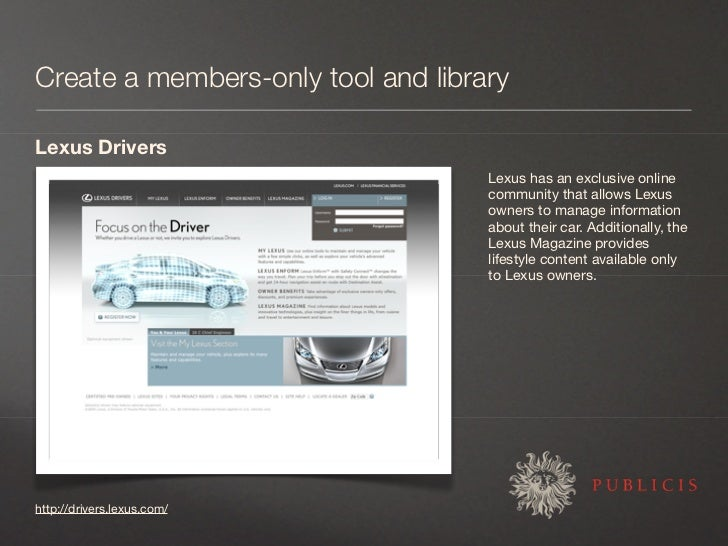 Create a members-only tool and library  Lexus Drivers                                     Lexus has an exclusive online   ...