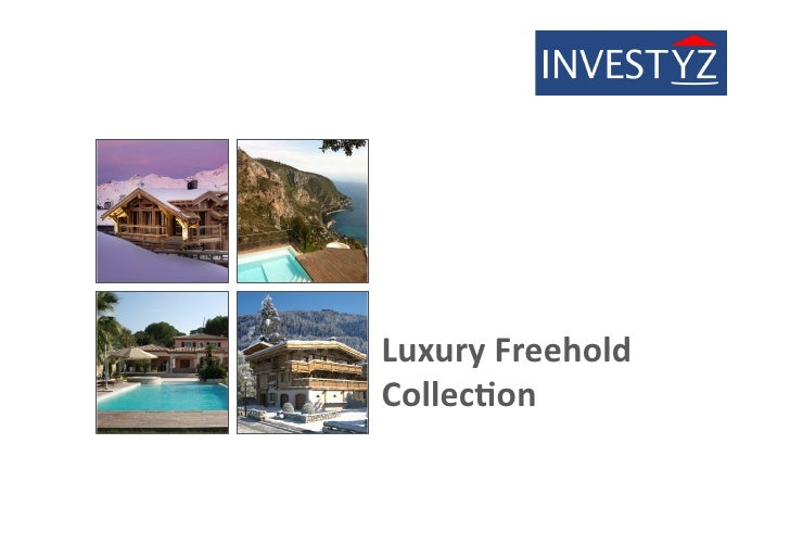 Luxury	  Freehold	  Collec/on