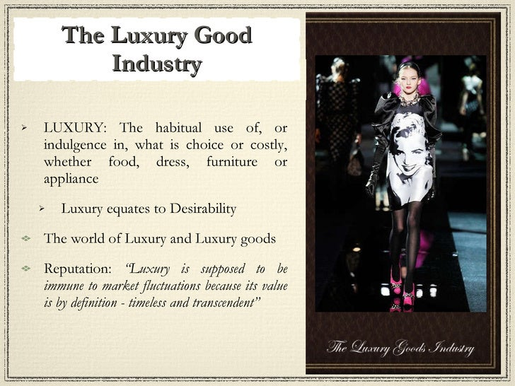 malaysias luxury goods sector Luxury cruises also run  meaning that goods  formerly known as universiti pertanian malaysia is among the oldest in malaysia used to focus on agriculture.