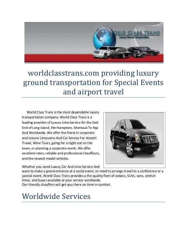 worldclasstrans.com providing luxury ground transportation for Special Events and airport travel World Class Trans is the ...