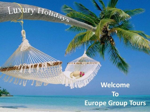 WelcomeToEurope Group ToursWelcomeToEurope Group Tours