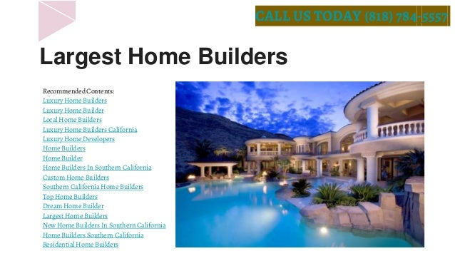 Luxury Home Builders - Luxury home builders in california