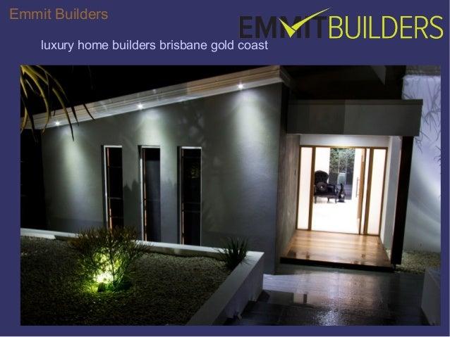 Emmit Builders Luxury Home Builders Brisbane Gold Coast ...