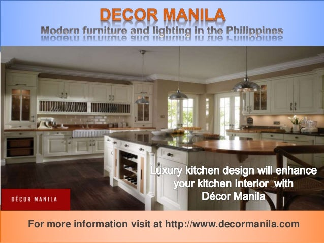 For More Information Visit At Http://www.decormanila.com ...
