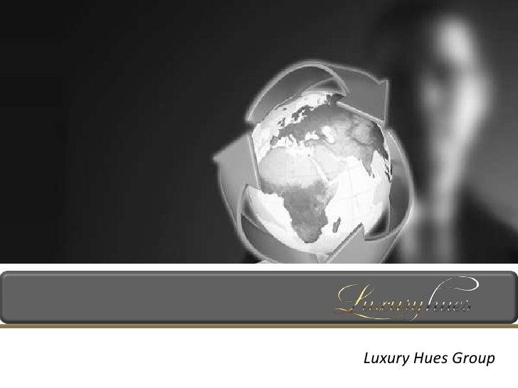 Luxury Hues Group