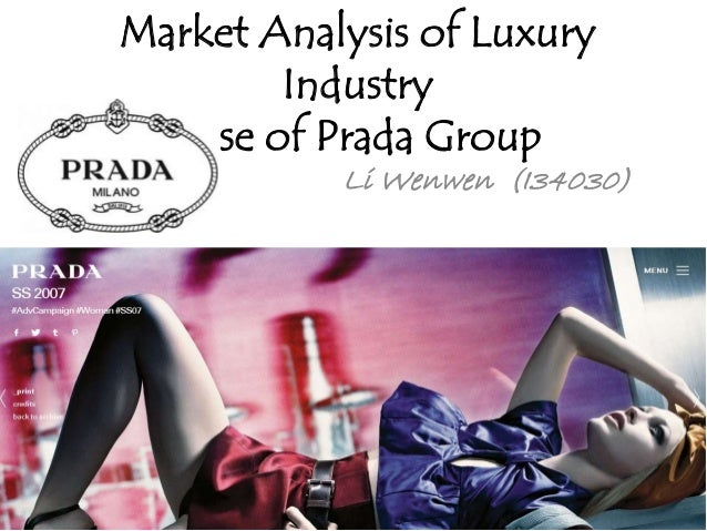 prada a case study Luxury is a relational concept and the significance of prada's  stores provides a  detailed case study through which to explore what is at stake.