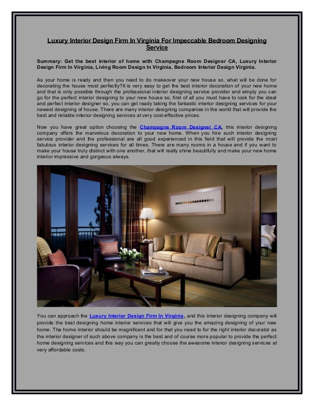Luxury Interior Design Firm In Virginia For Impeccable Bedroom Designing Service Summary: Get the best ...