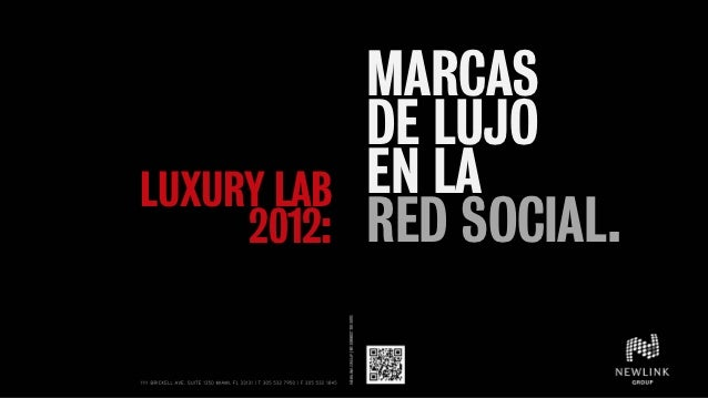 MARCAS             DE LUJOLUXURY LAB   EN LA     2012:   RED SOCIAL.