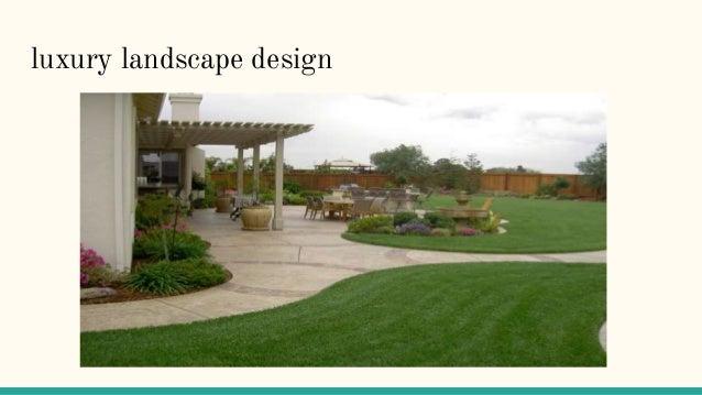 ... Luxury Landscape; 3. ...