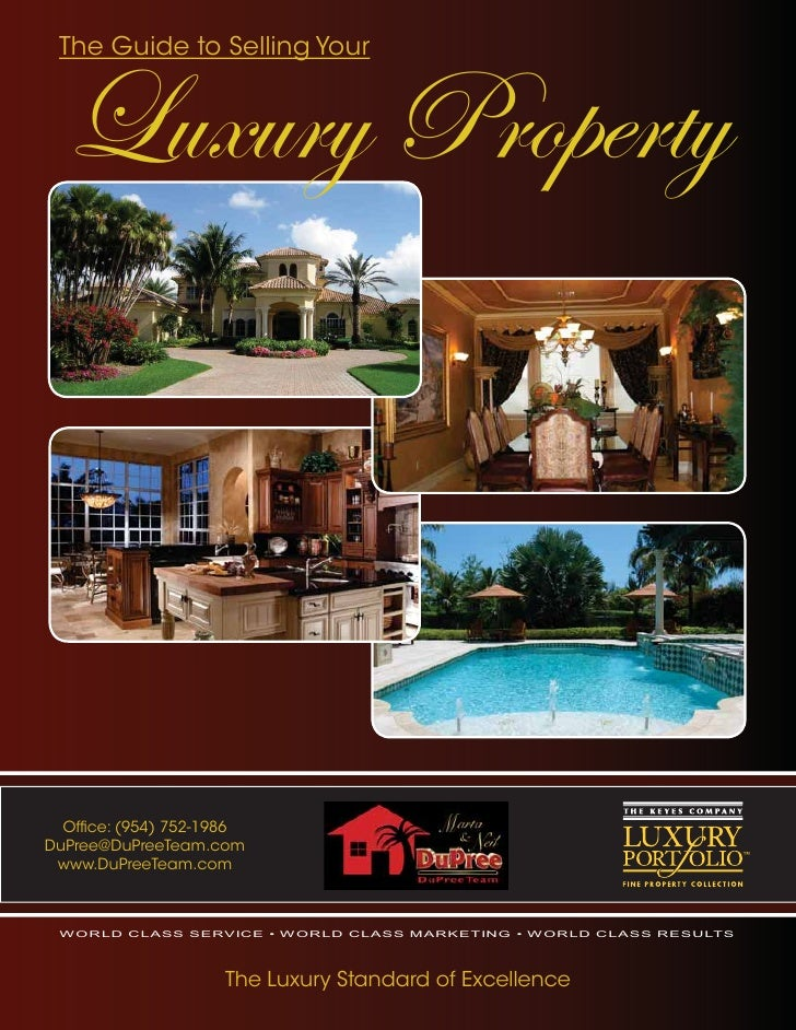 Luxury Property  The Guide to Selling Your       Office: (954) 752-1986 DuPree@DuPreeTeam.com  www.DuPreeTeam.com     WORLD...