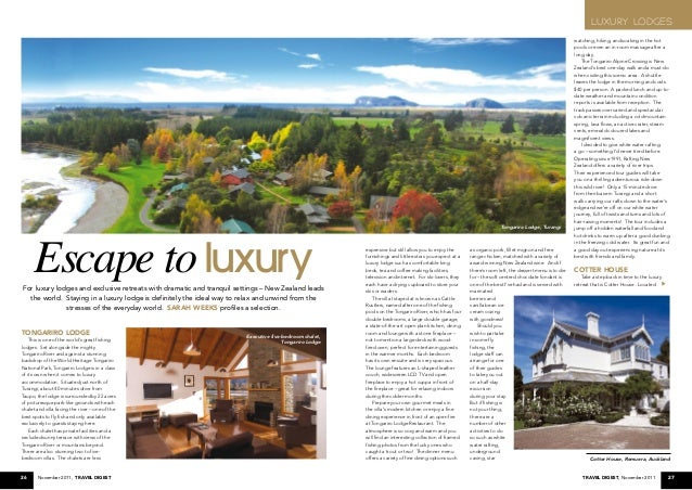 26 November 2011, Travel Digest 27Travel Digest, November 2011 Escape toluxuryFor luxury lodges and exclusive retreats wit...