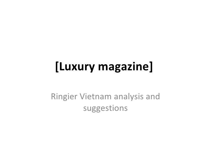 [Luxury magazine]  Ringier Vietnam analysis and suggestions