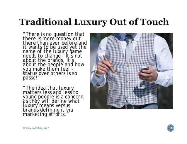 behaviour of young people towards luxury products What is a premium product what is consumer behaviour  attitude towards  luxury products (10-pt scale) china = 82  full of young people stylish, sleek.