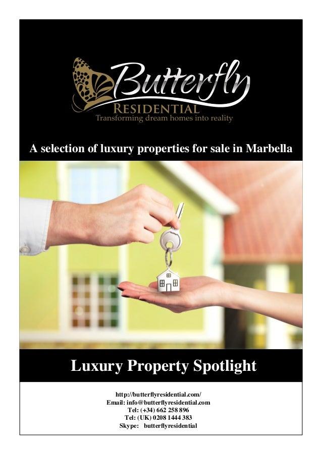 Luxury Property Spotlight http://butterflyresidential.com/ Email: info@butterflyresidential.com Tel: (+34) 662 258 896 Tel...
