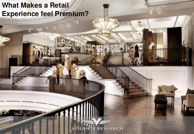 What Makes a Retail Experience feel Premium?