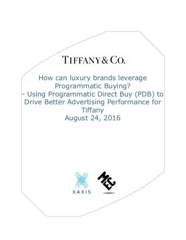 0dc3702e549 How can luxury brands leverage Programmatic Buying  - Using Programmatic Direct  Buy (PDB) ...