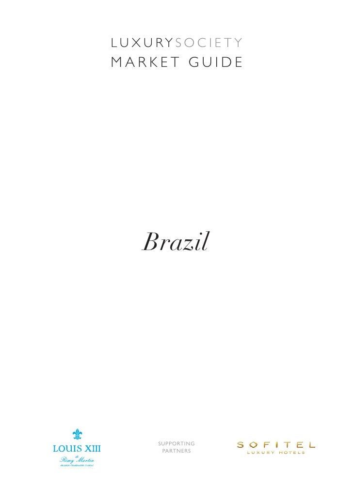 Luxury Society Brasil guide Luxury Market Slide 2