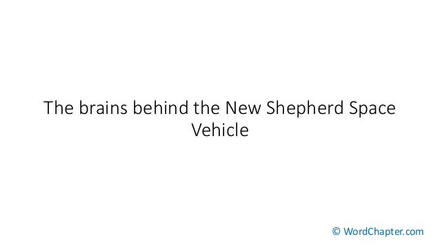 The brains behind the New Shepherd Space Vehicle © WordChapter.com