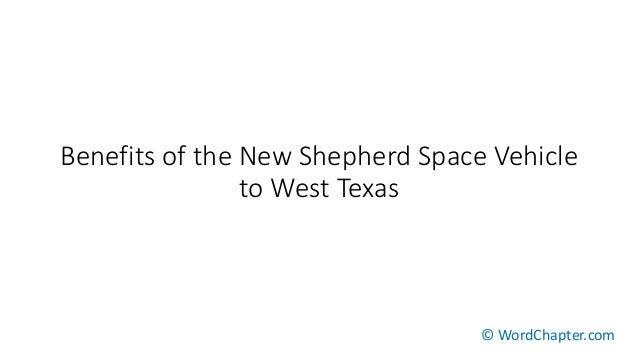 Benefits of the New Shepherd Space Vehicle to West Texas © WordChapter.com
