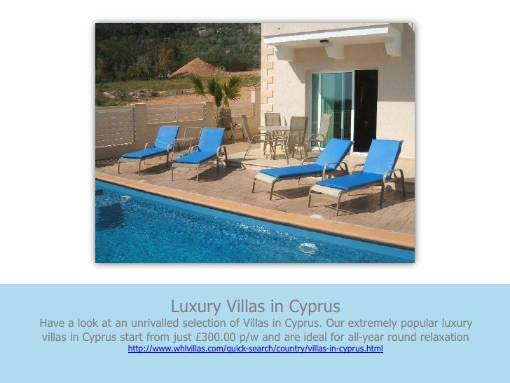 Luxury Villas in CyprusHave a look at an unrivalled selection of Villas in Cyprus. Our extremely popular luxuryvillas in C...