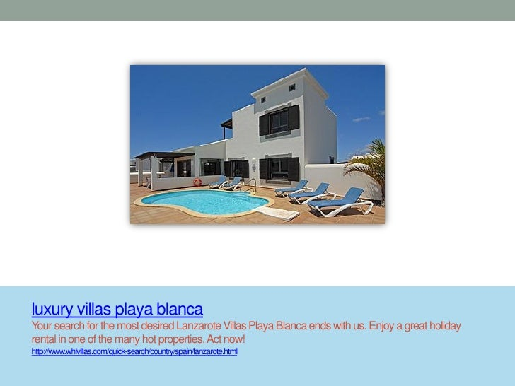 luxury villas playa blancaYour search for the most desired Lanzarote Villas Playa Blanca ends with us. Enjoy a great holid...