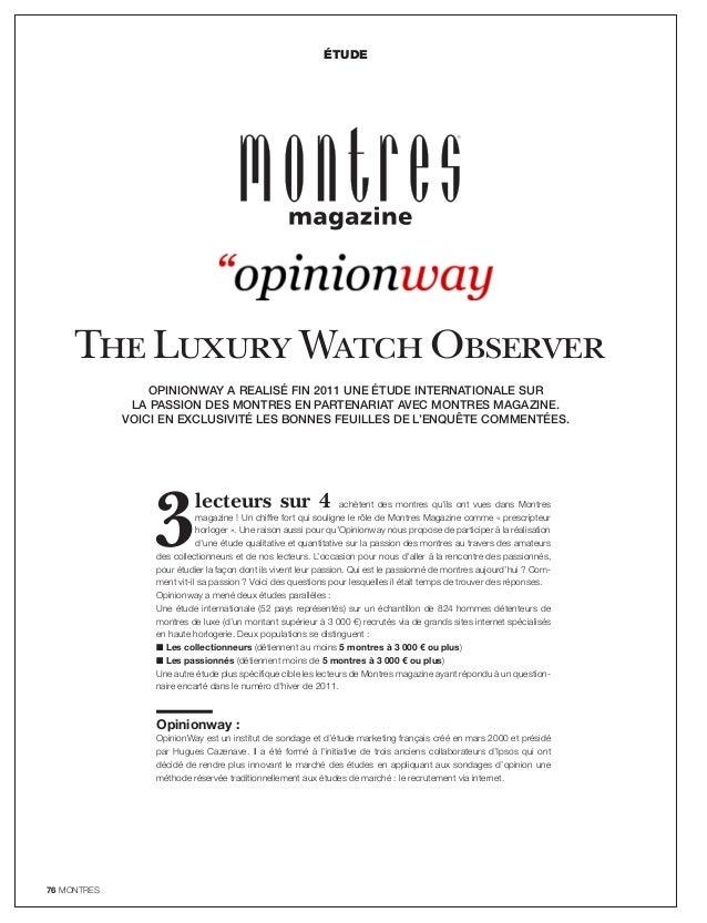 76 MONTRES étude Opinionway a realisé fin 2011 une étude internationale sur la passion des montres en partenariat avec Mon...
