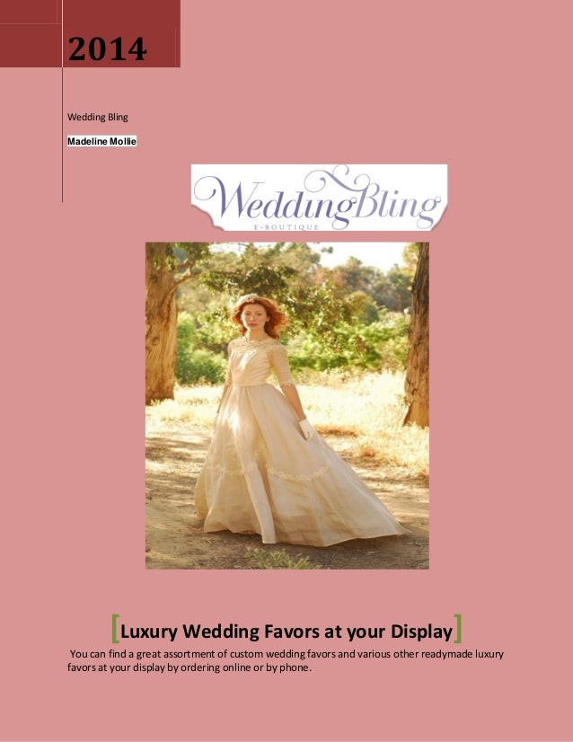 Luxury Wedding Favors At Your Display