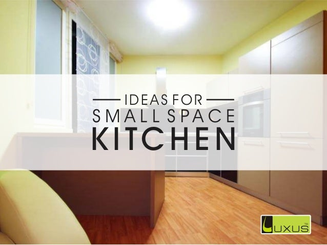 luxus article ideas for small space kitchens - Small Space Kitchen Ideas