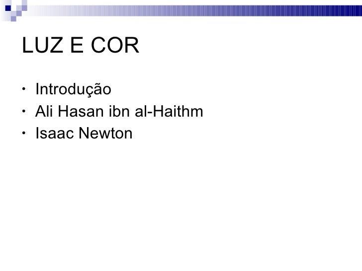 Luz & Cor Slide 2