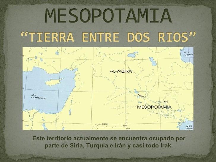 Este territorio actualmente se encuentra ocupado por parte de Siria, Turquía e Irán y casi todo Irak.