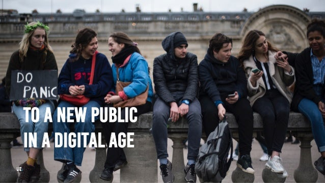 TO A NEW PUBLIC IN A DIGITAL AGE
