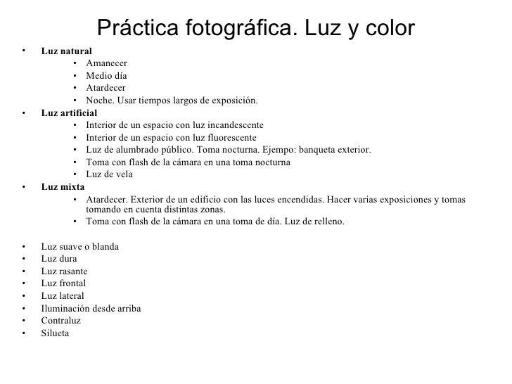 Pr áctica fotográfica. Luz y color <ul><li>Luz natural </li></ul><ul><ul><ul><li>Amanecer </li></ul></ul></ul><ul><ul><ul>...