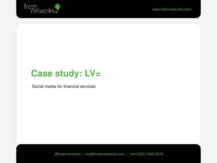 lv case study Lv= implement a multi-channel marketing solution from bluevenn to provide a more targeted approach to direct marketing  lv= to download the case study, please .