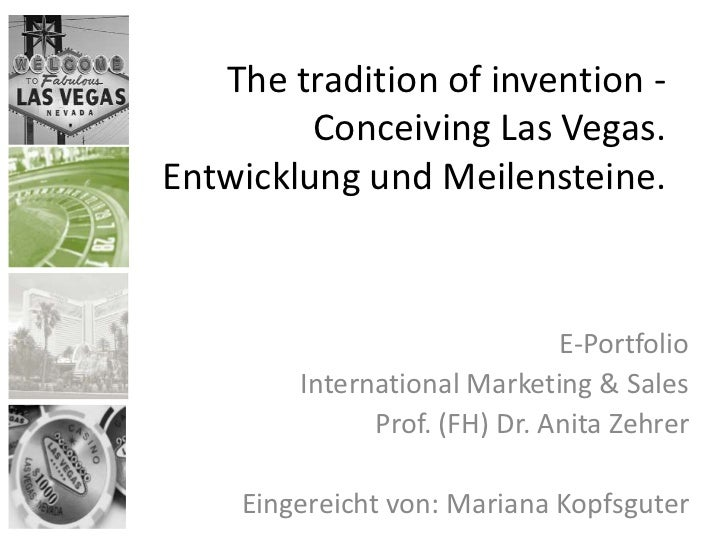 The tradition of invention -         Conceiving Las Vegas.Entwicklung und Meilensteine.                              E-Por...