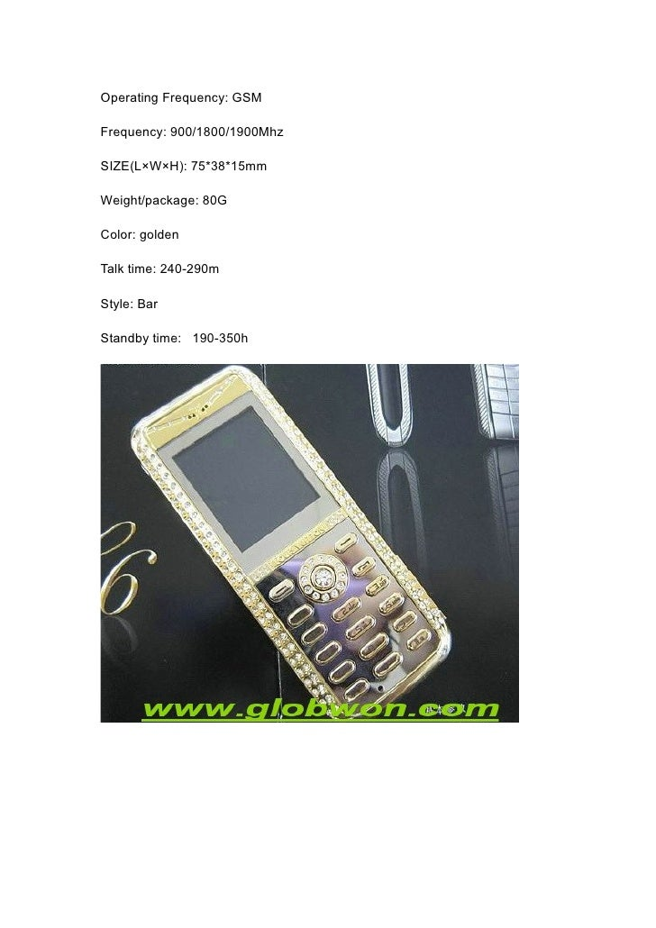 Operating Frequency: GSM  Frequency: 900/1800/1900Mhz  SIZE(L×W×H): 75*38*15mm  Weight/package: 80G  Color: golden  Talk t...
