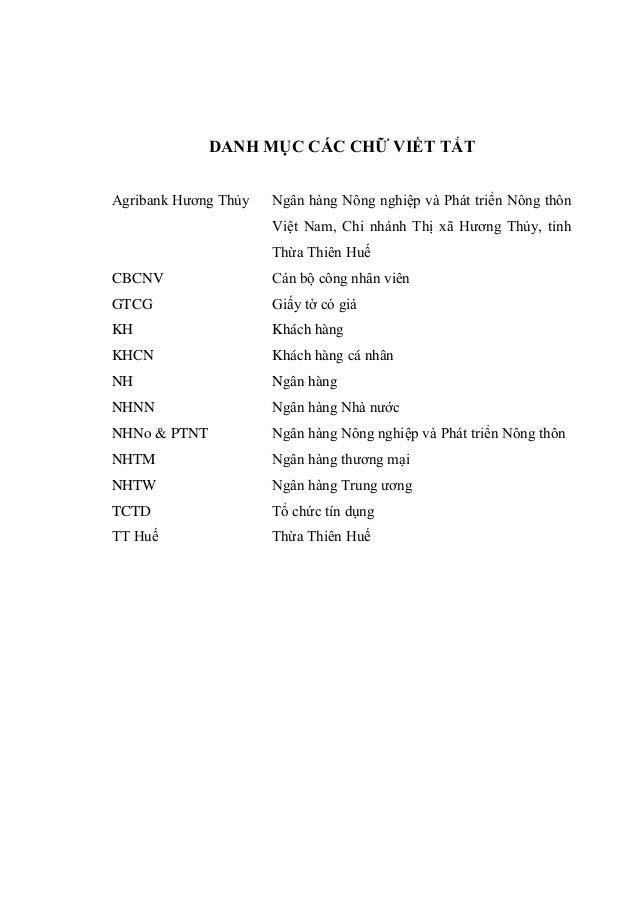DANH MỤC CÁC CHỮ VIẾT TẮT Agribank Hương Thủy Ngân hàng Nông nghiệp và Phát triển Nông thôn Việt Nam, Chi nhánh Thị xã Hươ...