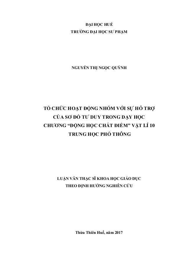 ĐẠI HỌC HUẾ TRƯỜNG ĐẠI HỌC SƯ PHẠM NGUYỄN THỊ NGỌC QUỲNH TỔ CHỨC HOẠT ĐỘNG NHÓM VỚI SỰ HỖ TRỢ CỦA SƠ ĐỒ TƯ DUY TRONG DẠY H...