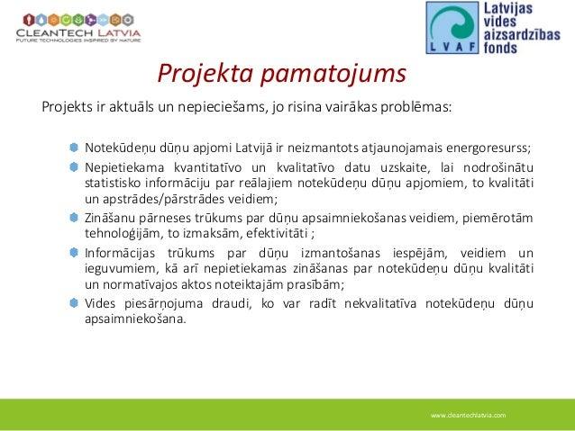 Lvaf cleantech latvia dunas_prezentacija_2014 Slide 3