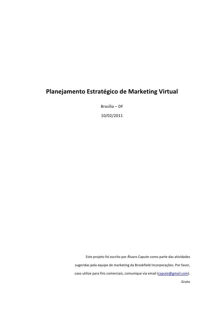 Planejamento	  Estratégico	  de	  Marketing	  Virtual	                                              Br...