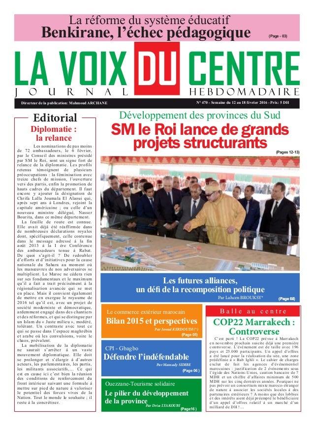 Directeur de la publication: Mahmoud ARCHANE N° 470 - Semaine du 12 au 18 février 2016 - Prix: 5 DH Editorial (Page - 03) ...