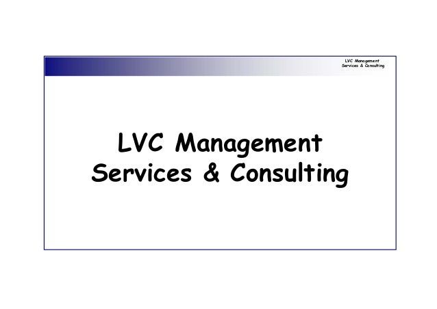 LVC Management Services & Consulting LVC Management Services & Consulting