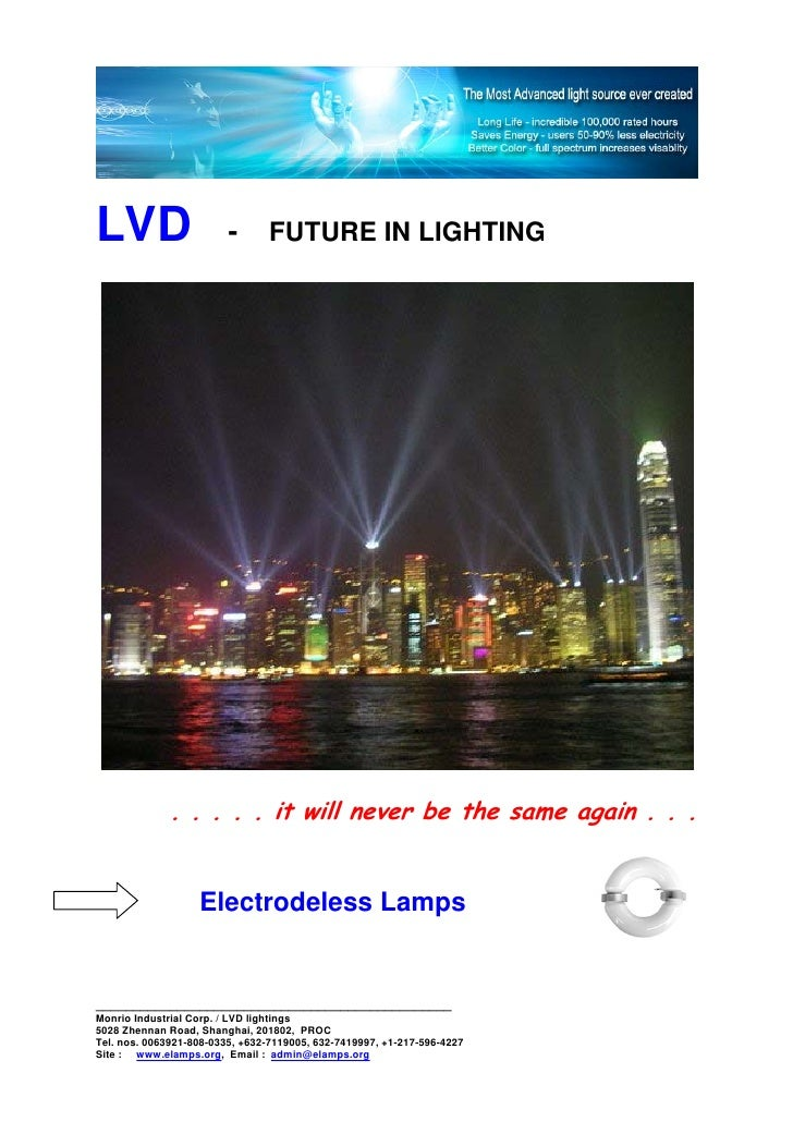 LVD                      -      FUTURE IN LIGHTING                   . . . . . it will never be the same again . . .      ...