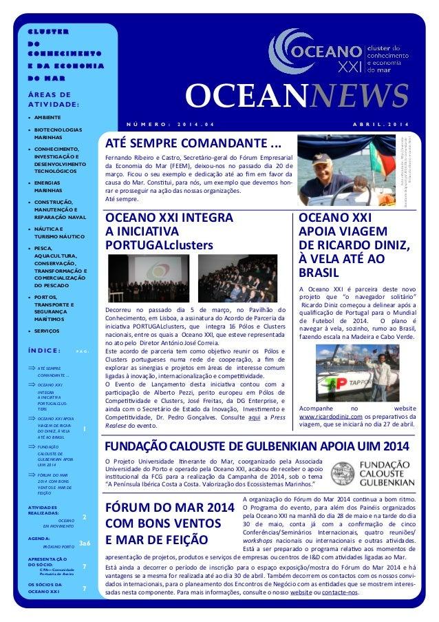 Fernando Ribeiro e Castro, Secretário-geral do Fórum Empresarial da Economia do Mar (FEEM), deixou-nos no passado dia 20 d...