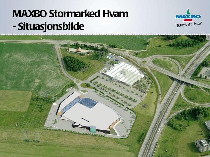 MAXBO Stormarked Hvam - Situasjonsbilde