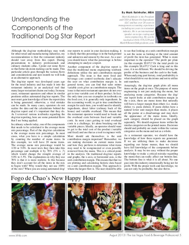 August 2013 I The Las Vegas Food & Beverage Professional 5www.lvfnb.com Although the dog/star methodology may work for oth...