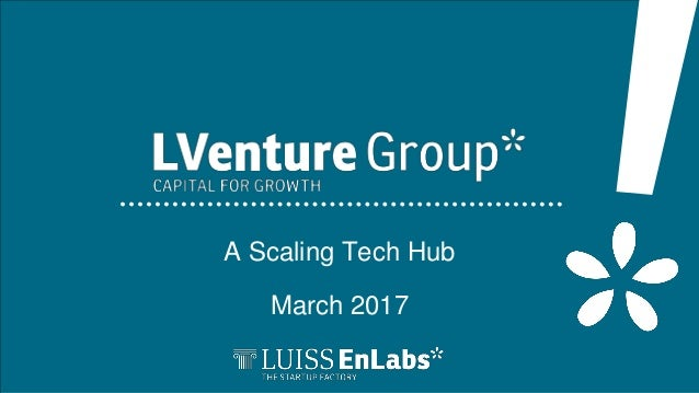 A Scaling Tech Hub March 2017