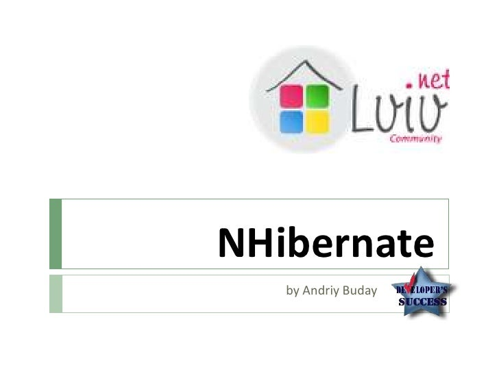 NHibernate<br />by Andriy Buday		<br />
