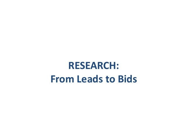 RESEARCH: From Leads to Bids